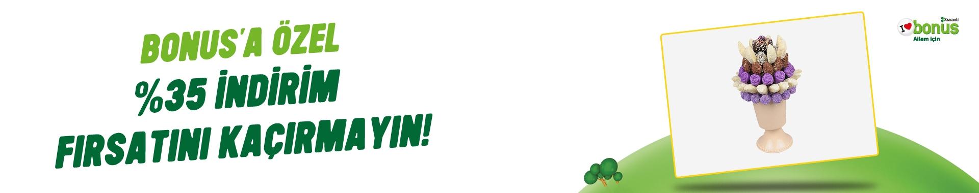 Tatlimeyve.com' da  Bonus'a  özel  %35 İndirim!